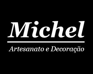 Michel Artesanato e Decoração