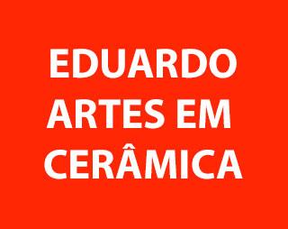 Eduardo Artes em Cerâmica